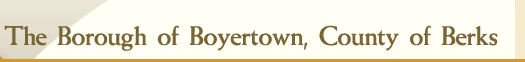 The Borough Of Boyertown, County of Berks